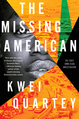 Click for more detail about The Missing American by Kwei Quartey
