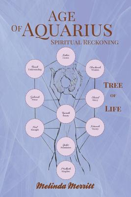 Click for more detail about Age of Aquarius: Spiritual Reckoning by Melinda Merritt