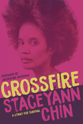 Click for more detail about Crossfire: A Litany for Survival by Staceyann Chin