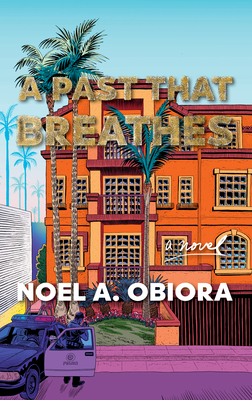 Click for more detail about A Past That Breathes by Noel A. Obiora