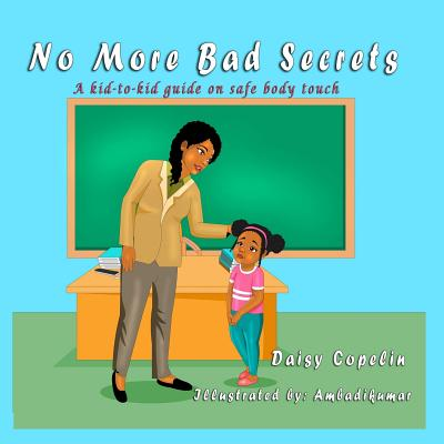 Click for more detail about No More Bad Secrets by Daisy Copelin