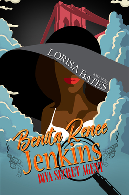 Click for more detail about Benita Renee Jenkins: Diva Secret Agent by Lorisa Bates