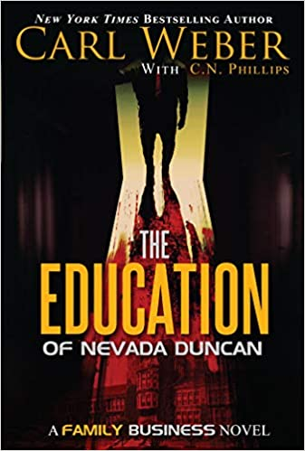 Book Cover The Education of Nevada Duncan by Carl Weber and C. N. Phillips