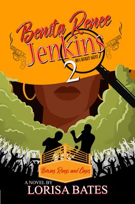Book Cover Benita Renee Jenkins 2: Boxing Rings and Cages by Lorisa Bates