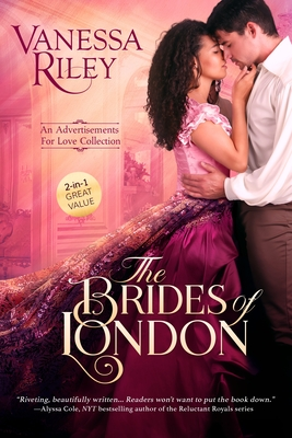 Book Cover The Brides of London: An Advertisements for Love Collection by Vanessa Riley