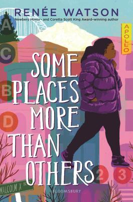 Click for more detail about Some Places More Than Others by Renée Watson