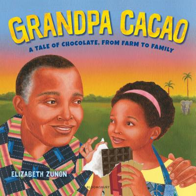 Click for more detail about Grandpa Cacao: A Tale of Chocolate, from Farm to Family by Elizabeth Zunon