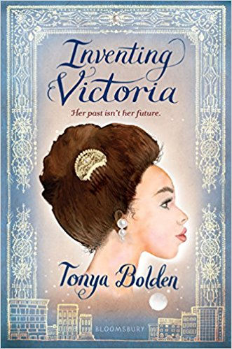 Click for more detail about Inventing Victoria by Tonya Bolden