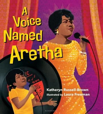 Click for more detail about A Voice Named Aretha by Katheryn Russell-Brown