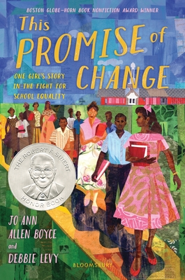 Click for more detail about This Promise of Change: One Girl's Story in the Fight for School Equality by Jo Ann Allen Boyce and Debbie Levy