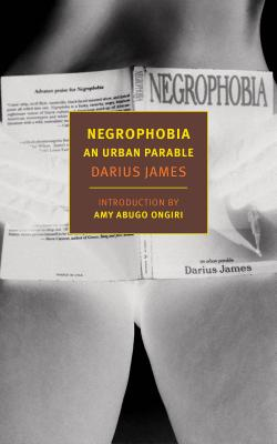 Click for more detail about Negrophobia: An Urban Parable by Darius James