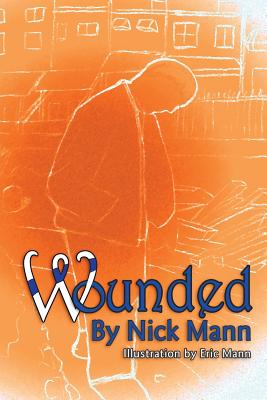 Book Cover Wounded by Nick Mann