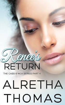 Click for more detail about Renee's Return by Alretha Thomas