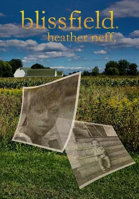 Click for more detail about Blissfield by Heather Neff