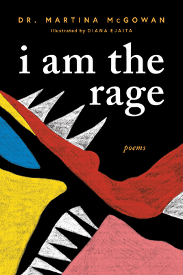 Click for more detail about I Am the Rage by Martina McGowan