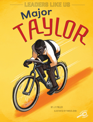 Click for more detail about Major Taylor by J. P. Miller
