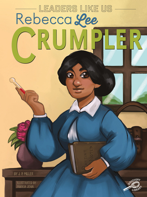 Click for more detail about Rebecca Lee Crumpler by J. P. Miller