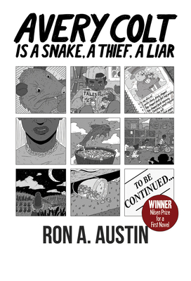 Click for more detail about Avery Colt Is a Snake, a Thief, a Liar by Ron A. Austin