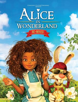 Click for more detail about Alice in Wonderland Remixed by Marlon McKenney