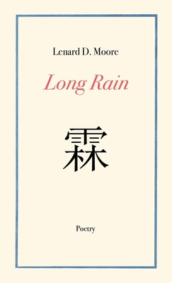 Book Cover Long Rain by Lenard D. Moore