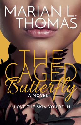 Click for more detail about The Caged Butterfly by Marian L. Thomas