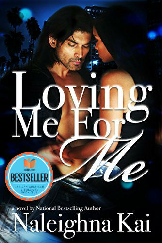 Click for more detail about Loving Me for Me by Naleighna Kai
