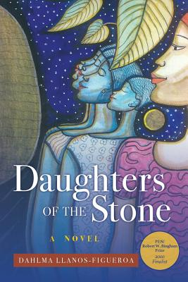 Click for more detail about Daughters of the Stone by Dahlma Llanos-Figueroa