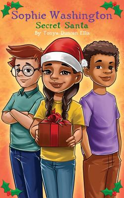 Click for more detail about Sophie Washington: Secret Santa by Tonya Duncan Ellis