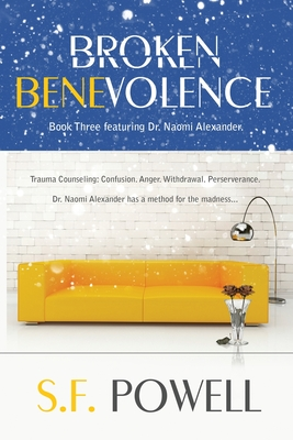 Click for more detail about Broken Benevolence by S.F. Powell