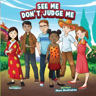 Book Cover See Me Don't Judge Me by Nkem DenChukwu