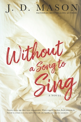 Book Cover Without A Song To Sing by J.D. Mason