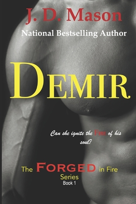 Book Cover Demir: The Forged In Fire Series Book 1 by J.D. Mason
