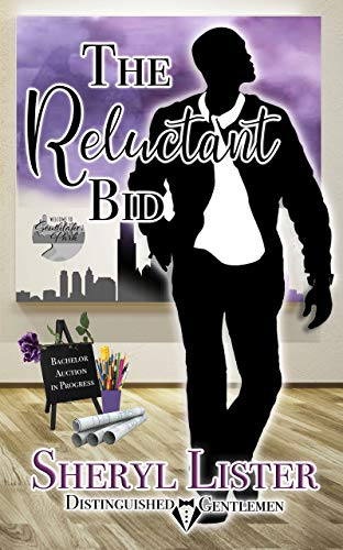 Click for more detail about The Reluctant Bid: Distinguished Gentlemen Series by Sheryl Lister
