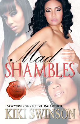 Click for more detail about Mad Shambles by Kiki Swinson