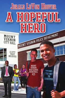 Click for more detail about A Hopeful Hero: The Hero Book Series 3 by Jerald LeVon Hoover