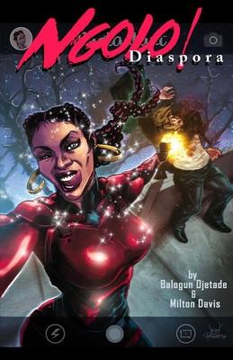 Book Cover Ngolo Diaspora by Milton J. Davis and Balogun Ojetade