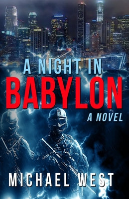 Click for more detail about A Night In Babylon by Michael West