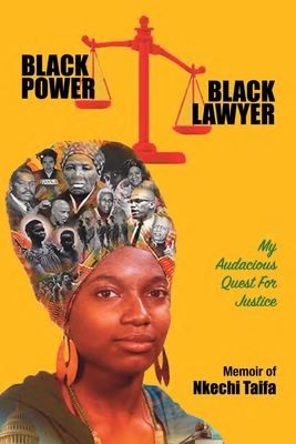 Book Cover Black Power, Black Lawyer: My Audacious Quest for Justice by Nkechi Taifa