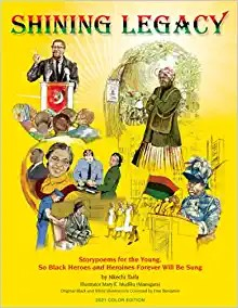 Book Cover Shining Legacy: Storypoems for the Young, So Black Heroes and Heroines Forever Will Be Sung (New Revised Color) by Nkechi Taifa
