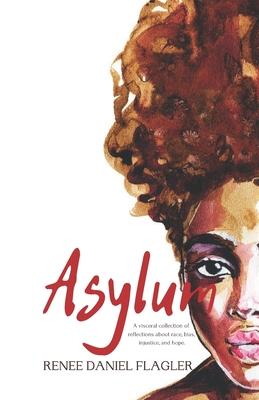 Book Cover Asylum by Renee Daniel Flagler