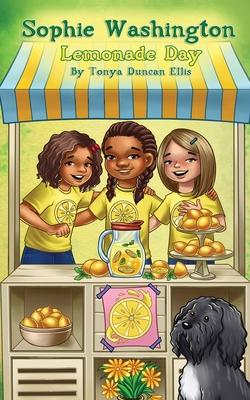 Click for more detail about Sophie Washington Lemonade Day by Tonya Duncan Ellis