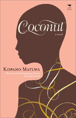 Click for more detail about Coconut by Kopano Matlwa