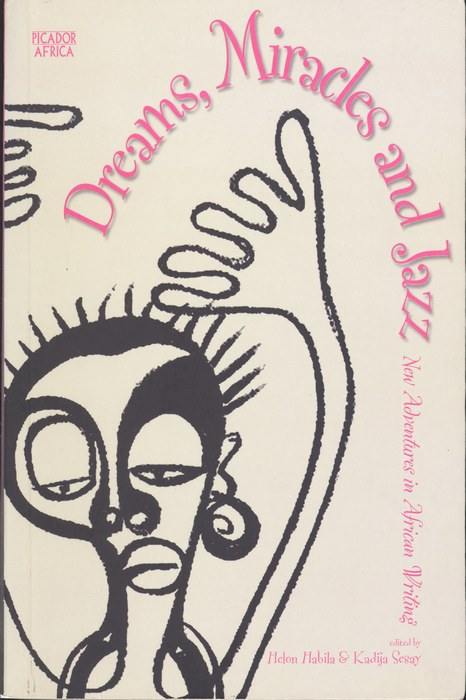 Book Cover Dreams, Miracles and Jazz by Helon Habila and Kadija Sesay