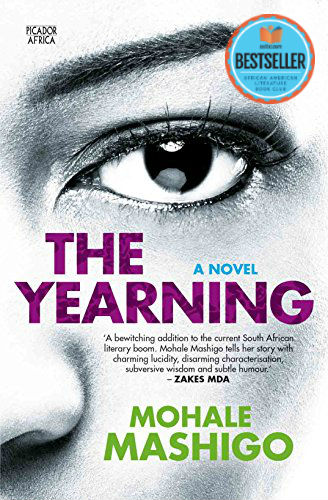 Click for more detail about The Yearning by Mohale Mashigo