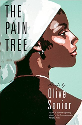 Click for more detail about The Pain Tree by Olive Senior