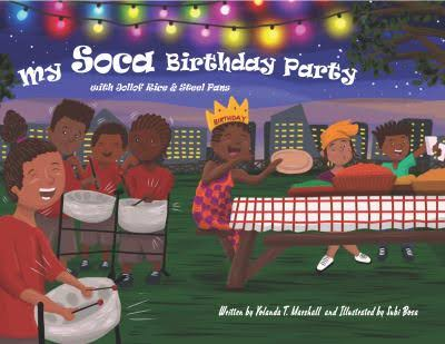 Click for more detail about My Soca Birthday Party: with Jollof Rice and Steel Pans  by Yolanda T. Marshall