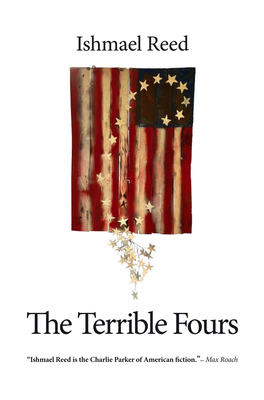 Click for more detail about The Terrible Fours by Ishmael Reed