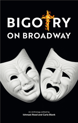 Book Cover Bigotry on Broadway by Ishmael Reed