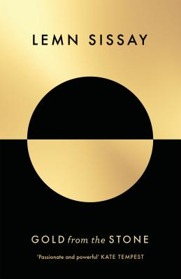 Book Cover Gold from the Stone: New and Selected Poems by Lemn Sissay