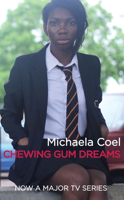 Click for more detail about Chewing Gum Dreams by Michaela Coel
